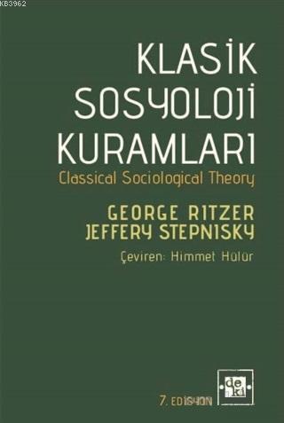 Klasik Sosyoloji Kuramları