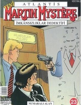 Martin Mystere İmkansızlar Dedektifi Sayı: 23 Numaralı Alan