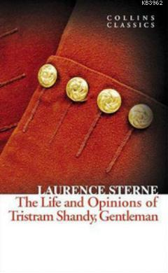 The Life and Opinions of Tristram Shandy Gentleman (Collins Classics)
