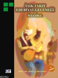 Aşık Tarzı Edebiyat Geleneği ve İstanbul