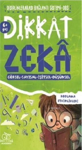 Dikkat Zeka 10+ Yaş - Disiplinler Arası Bağlantı Sistemi (DBS)