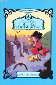 Küçük Cadı Leila Blue 3 - Klorofil Büyüsü