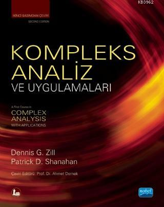 Kompleks Analiz ve Uygulamaları; A First Course in Complex Analysis With Applications