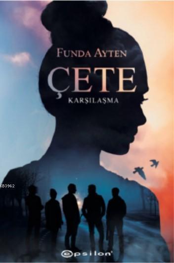 Çete: Karşılaşma