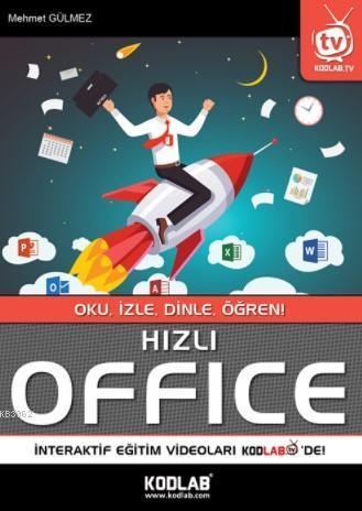 Hızlı Office; Oku,İzle,Dinle,Öğren