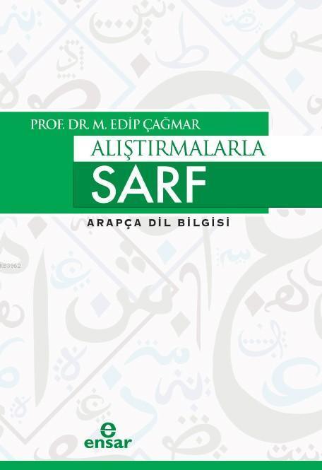 Alıştırmalarla Sarf; Arapça Dil Bilgisi