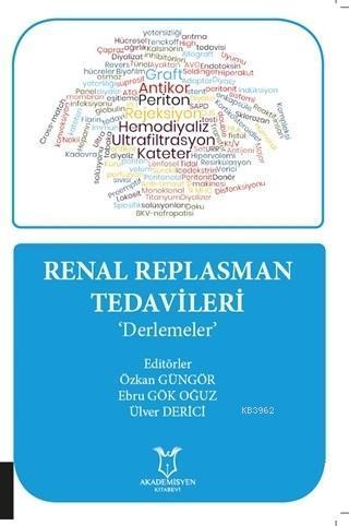 Renal Replasman Tedavileri; Derlemeler