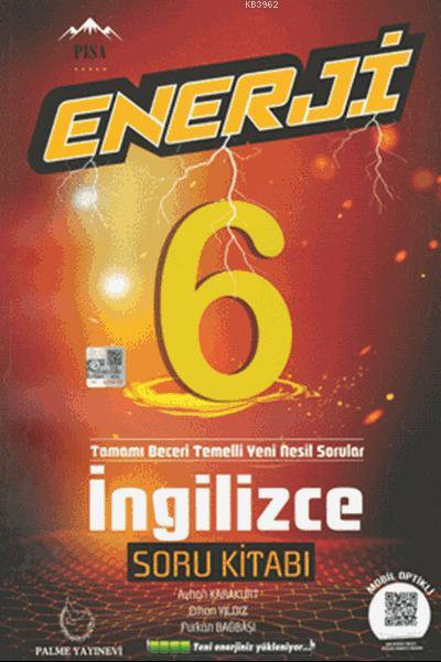 6.Sınıf Enerji İngilizce Soru Kitabı; Tamamı Beceri Temelli Yeni Nesil Sorular