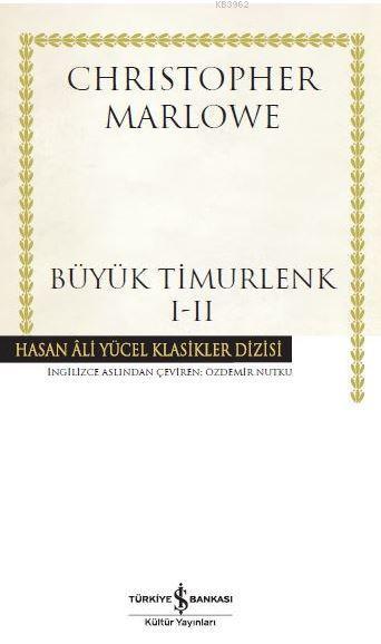 Büyük Timurlenk 1-2; Hasan Ali Yücel Klasikler Dizisi