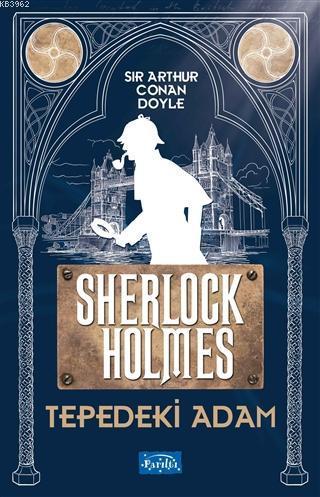 Tepedeki Adam - Sherlock Holmes