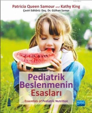 Pediatrik Beslenmenin Esasları; Essentials of Pediatric Nutrition