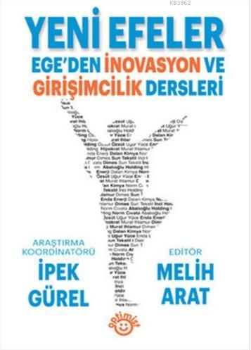 Yeni Efeler; Ege'den İnovasyon ve Girişimcilik Dersleri