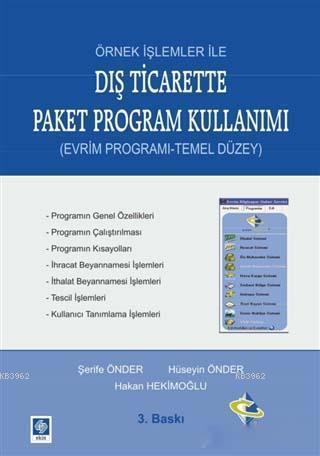 Örnek İşlemler ile Dış Ticarette Paket Program Kullanımı; Evrim Programı - Temel Düzey