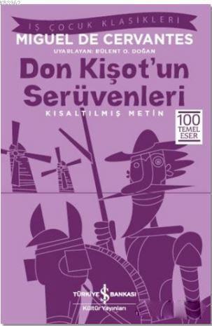 Don Kişot'un Serüvenleri (Kısaltılmış Metin); 100 Temel Eser