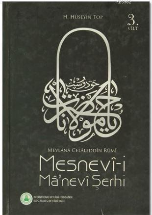 Mesnev-i Ma'nevi Şerhi 3. Cilt; Mevlana Celalettin Rumi