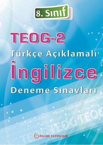 8. Sınıf TEOG - 2 Türkçe Açıklamalı İngilizce Deneme Seti
