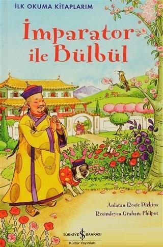 İmparator ile Bülbül - İlk Okuma Kitaplarım