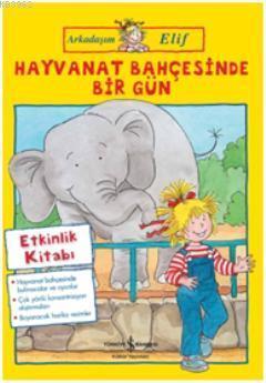 Hayvanat Bahçesinde Bir Gün; Arkadaşım Elif