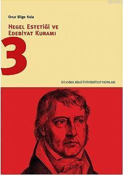 Hegel Estetiği ve Edebiyat Kuramı 3