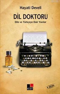 Dil Doktoru; Dile ve Türkçeye Dair Yazılar