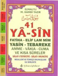 41 Ya-sin (Kod: YAS004-Çanta Boy); Fatiha-Elif Lam Mim-Yasin-Tebareke-Amme-Vakıa-Cuma ve Kısa Sûreler