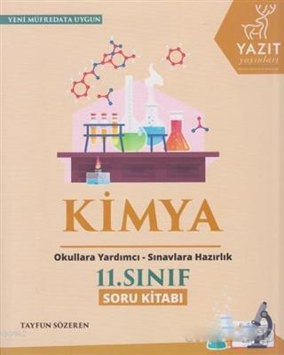 2019 11.Sınıf Kimya Soru Kitabı; Okula Yardımcı Sınavlara Hazırlık