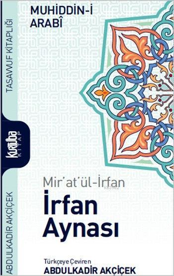 Mir'at'ül irfan: İrfan Aynası