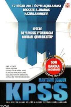 Mantığını Çözdük KPSS - Genel Yetenek Genel Kültür Soru Bankası