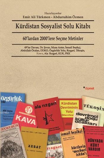 Kürdistan Sosyalist Solu Kitabı; 60'lardan 2000'lere Seçme Metinler