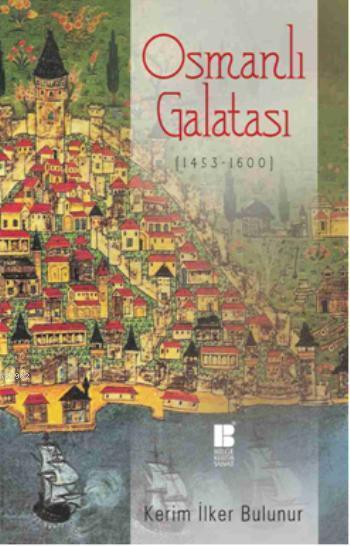 Osmanlı Galatası (1453 - 1600)
