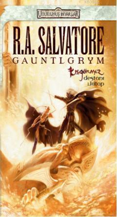 Gauntlgrym; Kışgörmez Destanı - 1