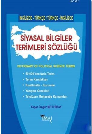 Siyasal Bilgiler Terimleri Sözlüğü; Dictionary Of Political Science Terms