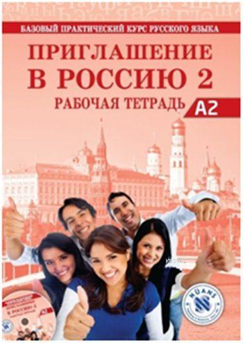 Priglasheniye v Rossiyu 2 Rabochayatetrad' + CDA2; Rusça Çalışma Kitabı