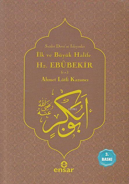 İlk ve Büyük Halife Hz. Ebubekir (r.a.); Saadet Devri'ni İsteyenler
