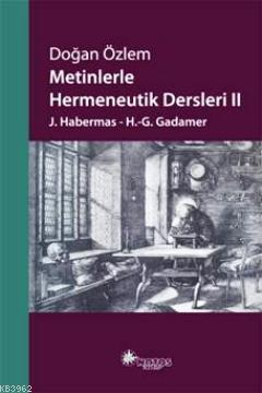 Metinlerle Hermeneutik Dersleri II