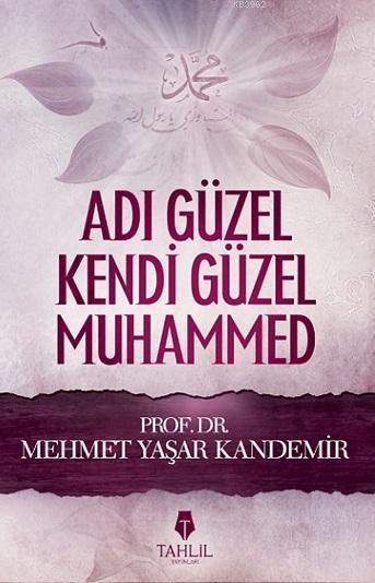Adı Güzel Kendi Güzel Muhammed