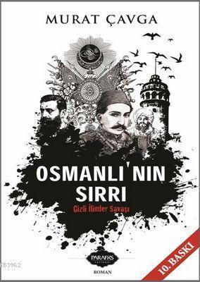 Osmanlı'nın Sırrı; Gizli İlimler Savaşı