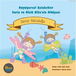 Hayalperest Kelebekler Durie ve Minik Ellie'nin Hikayesi - Deniz Yolculuğu