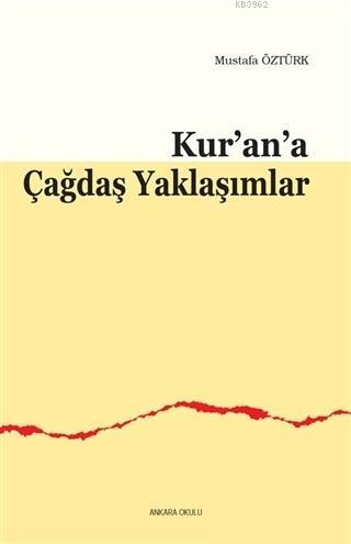 Kur'an'a Çağdaş Yaklaşımlar