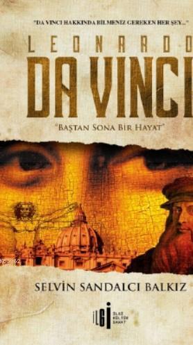 Leonardo Da Vinci; Baştan Sona Bir Hayat