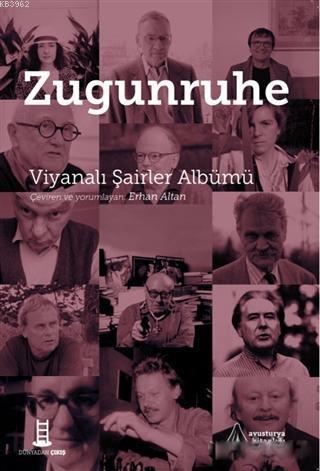 Zugunruhe; Viyanalı Şairler Albümü