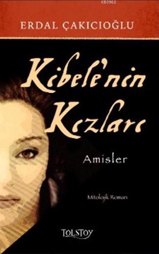 Kibele'nin Kızları; Amisler