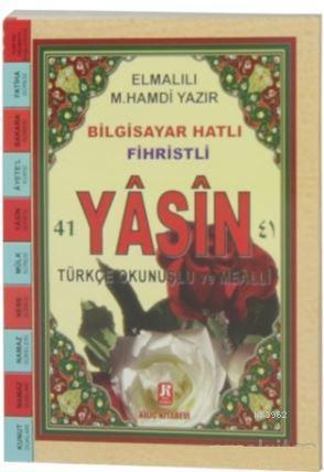Yasin-i Şerif Bilgisayar Hatlı, Türkçe Okunuş ve Meali (Çanta boy, İthal Kağıt, Renkli)