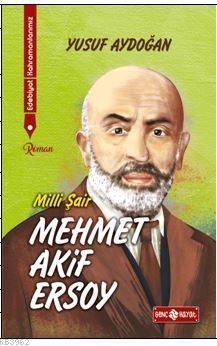 Edebiyat Kahramanlarımız 1 - Mehmet Akif Ersoy