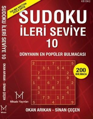 Sudoku İleri Seviye 10; Dünyanın En Popüler Bulmacası