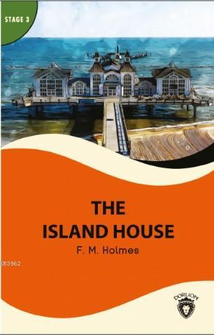 The Island House; Stage 3