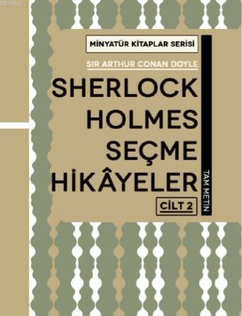 Sherlock Holmes Hikayeleri - Cilt 2