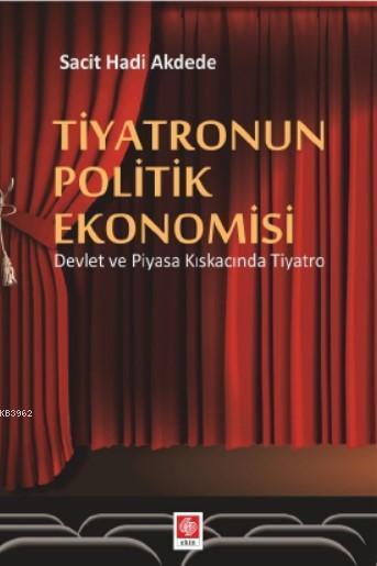 Tiyatronun Politik Ekonımisi
