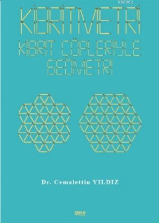 Kibritmetri: Kibrit Çöpleriyle Geometri