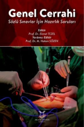 Genel Cerrahi Sözlü Sınavlar İçin Hazırlık Soruları